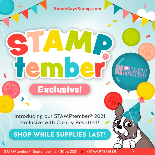 CLEARLY BESOTTED_STAMPtember 2021_exclusives-01